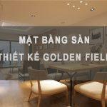 Mặt bằng sàn – Thiết kế căn hộ chung cư Golden Field – MB Land Mỹ Đình