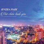 Vì sao phải sở hữu căn hộ tại Rivera Park Hà Nội?